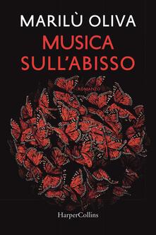 Musica sull'abisso - Marilù Oliva - copertina