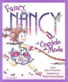 Antondemarirreguera.es Fancy Nancy e il cucciolo alla moda. Ediz. a colori Image