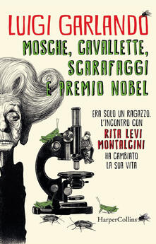 Capturtokyoedition.it Mosche, cavallette, scarafaggi e premio Nobel Image
