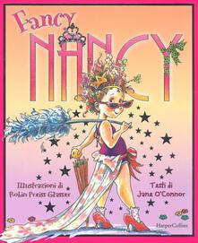 Secchiarapita.it Fancy Nancy. Ediz. a colori Image