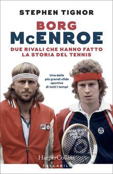 Borg McEnroe. Due rivali che hanno fatto la storia del tennis.pdf