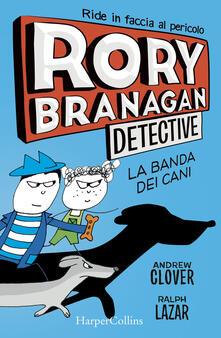 Voluntariadobaleares2014.es Rory Branagan, detective. La banda dei cani Image