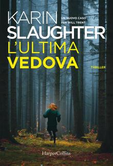 L' ultima vedova - Karin Slaughter - copertina