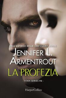 Filmarelalterita.it La profezia. Titan series. Vol. 4 Image