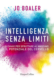 Intelligenza senza limiti - Jo Boaler - copertina