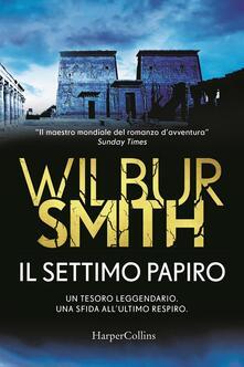 Il settimo papiro - Wilbur Smith - copertina