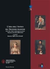 L'idea dell'antico nel decennio francese. Atti del 3° Seminario di studi «Decennio francese (1806-1815)»