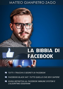 Ebook bibbia di Facebook Zago, Matteo Gianpietro