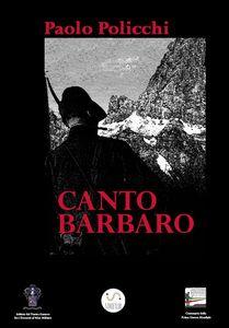 Ebook Canto barbaro Policchi, Paolo