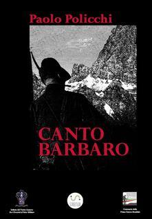 Canto Barbaro - Paolo Policchi - ebook