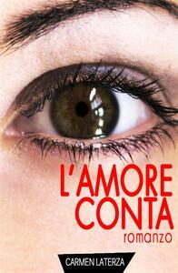 L' amore conta - Carmen Laterza - ebook