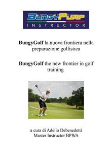 BungyGof the new frontier in golf training