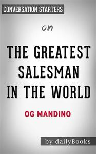 The Greatest Salesman in the World: by Og Mandino | Conversation Starters