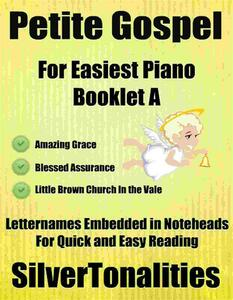 Petite Gospel for Easiest Piano Booklet A