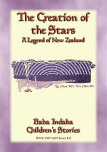 THE CREATION OF THE STARS - A Maori Legend