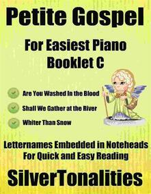 Petite Gospel for Easiest Piano Booklet C