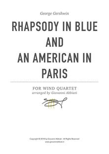 George Gershwin Rhapsody in Blue and An American in Paris for Wind Quartet
