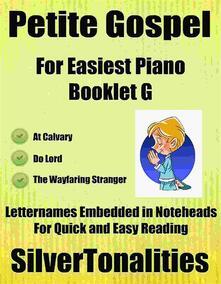 Petite Gospel for Easiest Piano Booklet G