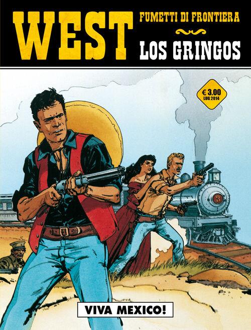 Viva Mexico! Los gringos. Vol. 2