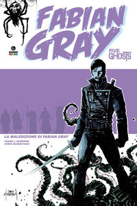 La maledizione. Five ghosts. Fabian Gray