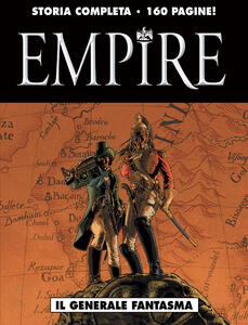 Il generale fantasma. Empire