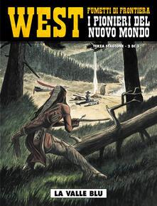 Daddyswing.es La valle blu. West. I pionieri del nuovo mondo. Vol. 16 Image