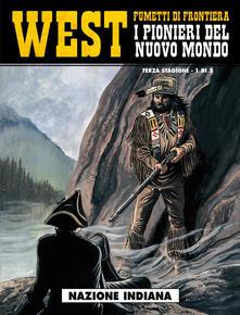 Radiospeed.it Nazione indiana. West. I pionieri del nuovo mondo. Vol. 15 Image