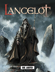Re Artù. Lancelot. Vol. 2.pdf