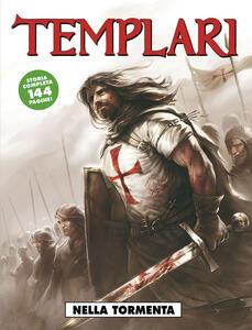 Nella tormenta. Templari. Vol. 1