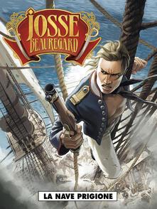 La nave prigione. Josse Beauregard. Vol. 1.pdf