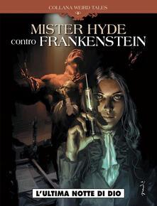 Mr Hyde vs Frankenstein. Weird tales. Vol. 2 - copertina