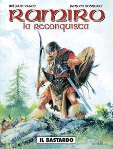 Mercatinidinataletorino.it Il bastardo. Ramiro. Vol. 1 Image