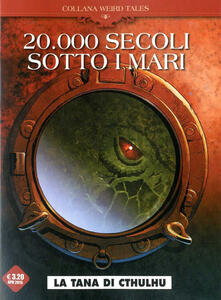 Winniearcher.com 20.000 secoli sotto i mari. Weird Tales. Vol. 4 Image