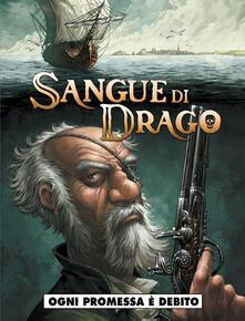 Listadelpopolo.it Sangue di drago. Vol. 4 Image