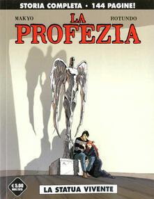 Camfeed.it La statua vivente. La profezia. Vol. 1 Image
