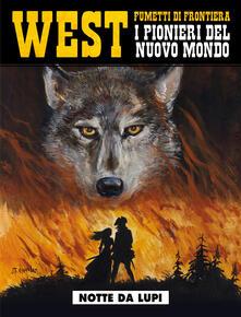 Criticalwinenotav.it Notte da lupi. West. I pionieri del nuovo mondo. Vol. 27 Image