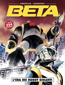 L' era dei robot giganti. Beta. Vol. 1