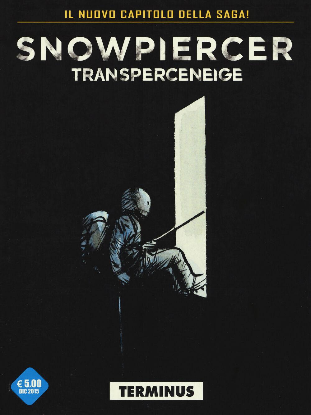 Transperceneige. Snowpiercer. Terminus. Vol. 2\1