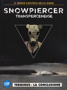 Libro Transperceneige. Snowpiercer. Terminus. Vol. 2\2: La conclusione. Jean-Marc Rochette , Olivier Bocquet