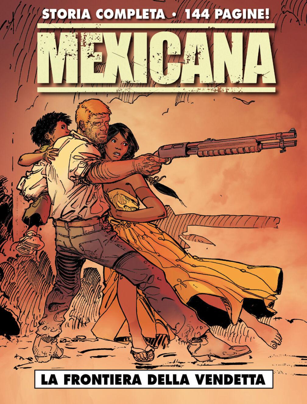 La frontiera della vendetta. Mexicana