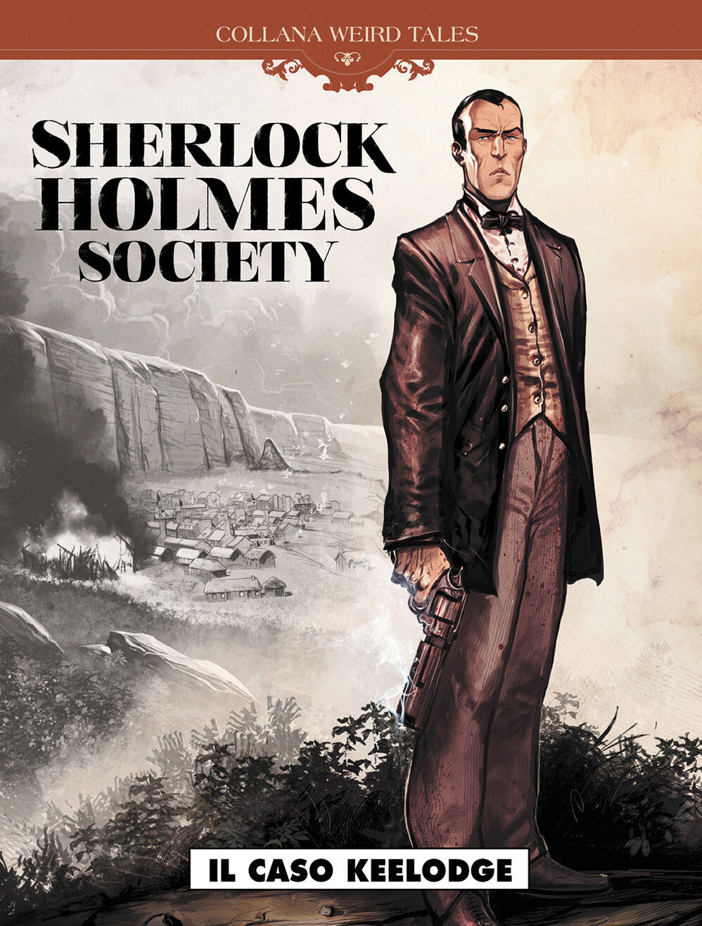 Il caso Keelodge. Sherlock Holmes society. Vol. 1