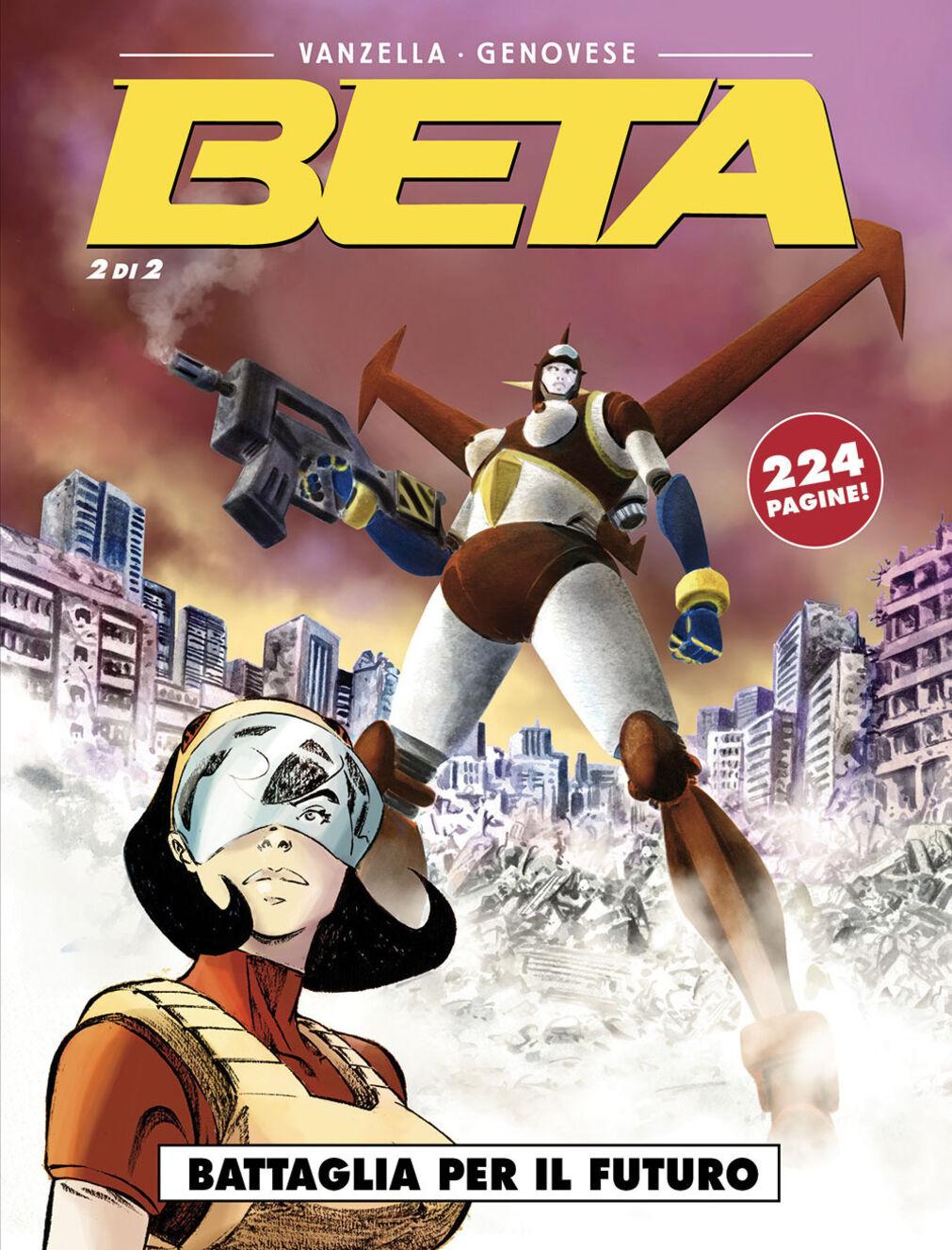 Battaglia per il futuro. Beta. Vol. 2