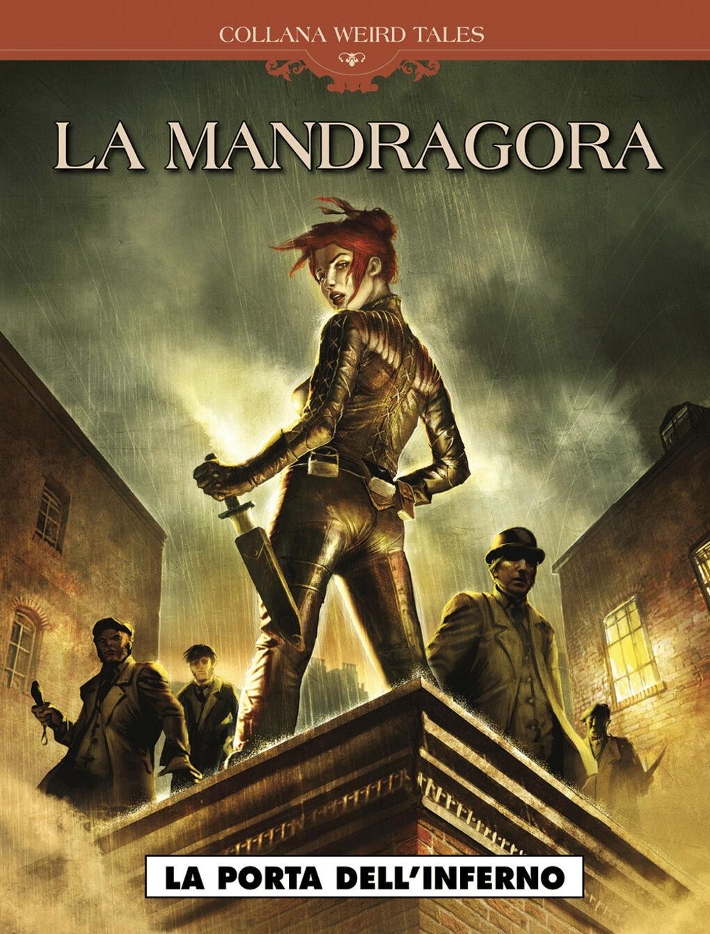 La Mandragora. La porta dell'inferno