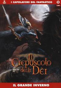 Il Il grande inverno. Il crepuscolo degli dei. Vol. 8 - Jarry Nicolas Djief - wuz.it