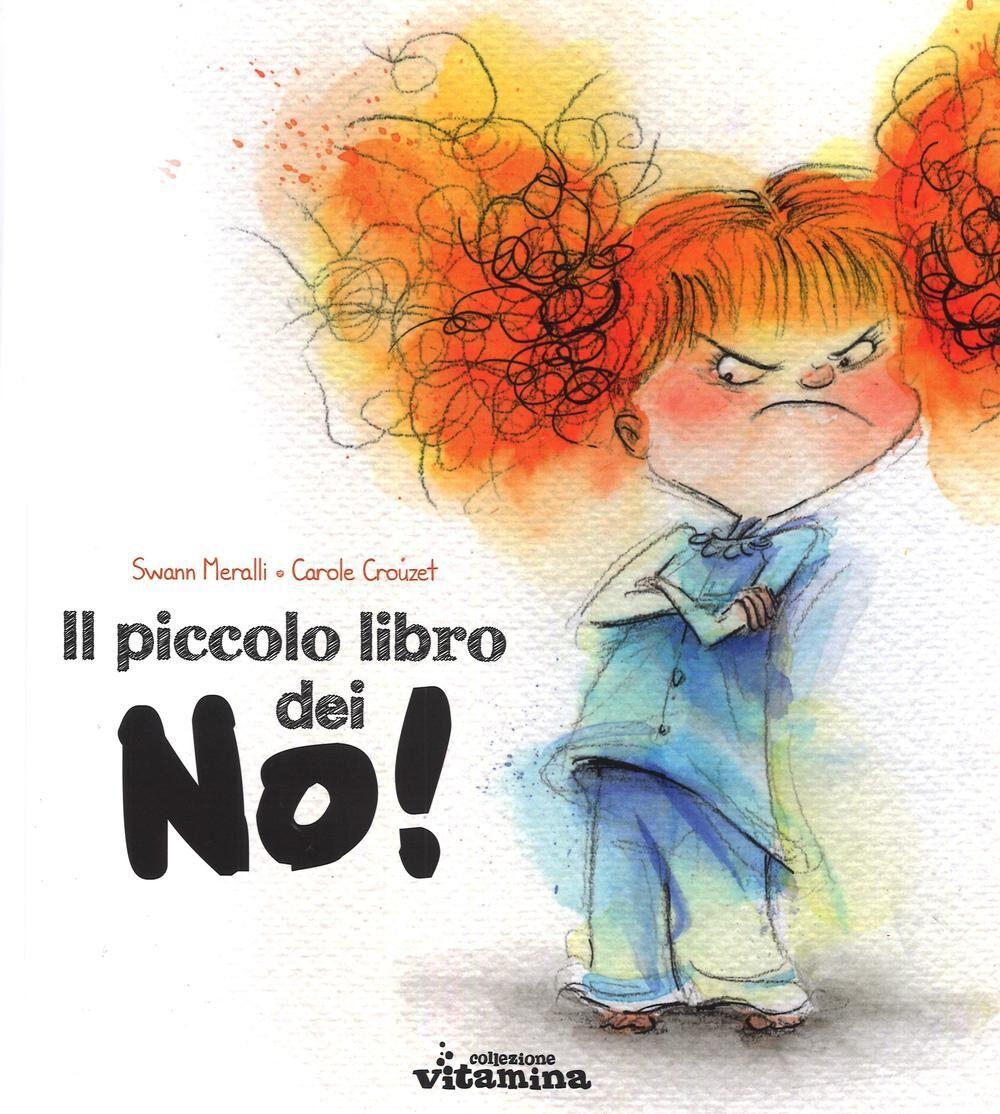 Il piccolo libro dei no!