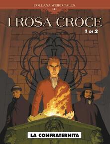La confraternita. I Rosa croce. Vol. 1.pdf