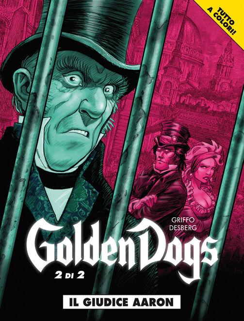 Il giudice Aaron. Golden dogs. Vol. 2