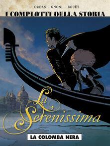 Antondemarirreguera.es La colomba nera. La Serenissima. Vol. 1 Image
