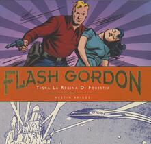 Mercatinidinataletorino.it Tigra la regina di Forestia. Flash Gordon. Le tavole giornaliere (1942-1944). Vol. 2 Image