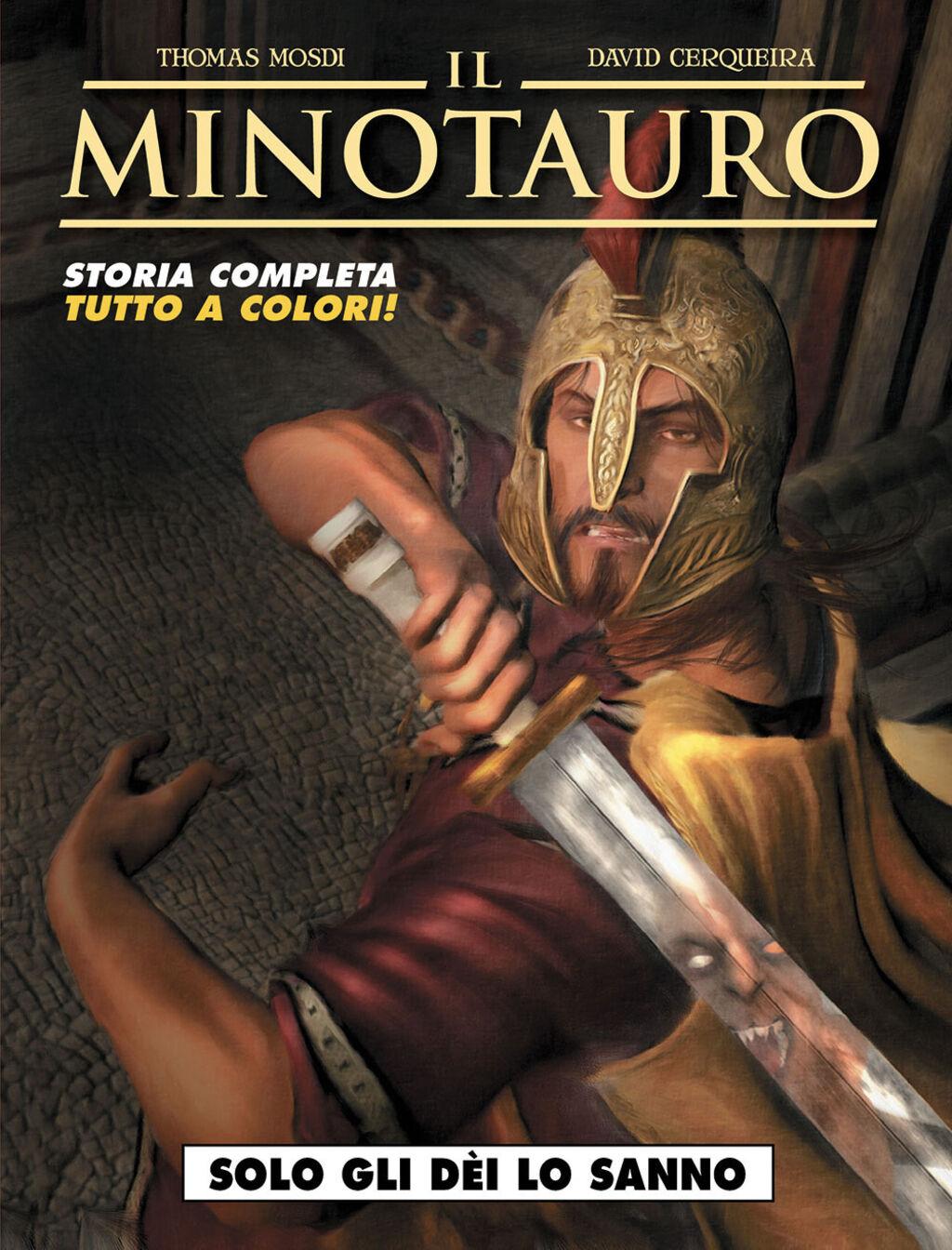 Solo gli dei lo sanno. Il minotauro. Vol. 1